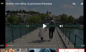 youtube avignon1 300x182 - Aviñón con niños, descubre la Provenza Francesa en familia